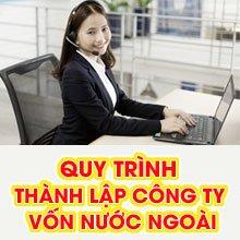 Qui trình thành lập công ty vốn nước ngoài tại Việt Nam