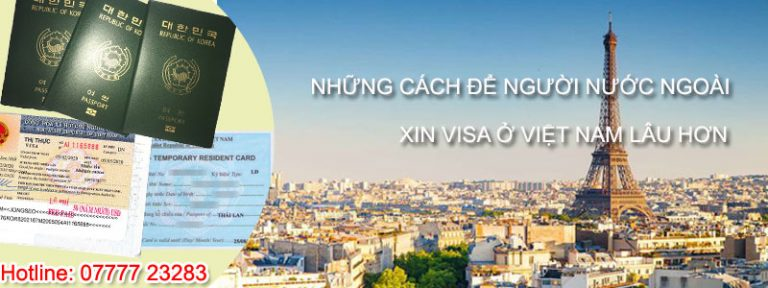 Cách để người nước ngoài xin visa ở việt nam lâu nhất, dễ dàng gia hạn visa hoặc làm thẻ tạm trú, nhập cảnh. Visa đầu tư, visa TT, ...