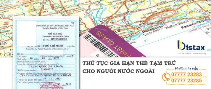 Thủ tục gia hạn thẻ tạm trú cho người nước ngoài