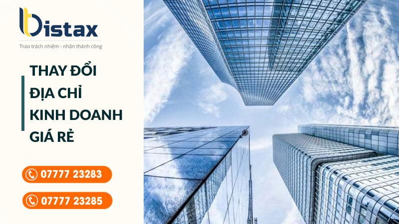 Dịch vụ thay đổi địa chỉ kinh doanh giá rẻ tại TP HCM