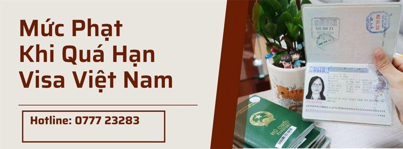 Mức phạt khi quá hạn visa Việt Nam mới nhất năm 2021
