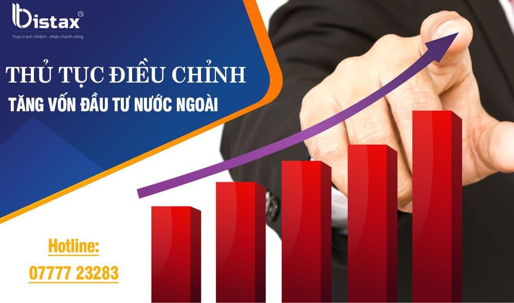 Điều chỉnh tăng vốn đầu tư nước ngoài