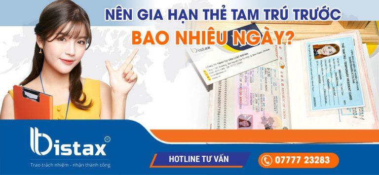Nên gia hạn thẻ tạm trú cho người nước ngoài trước bao nhiêu ngày