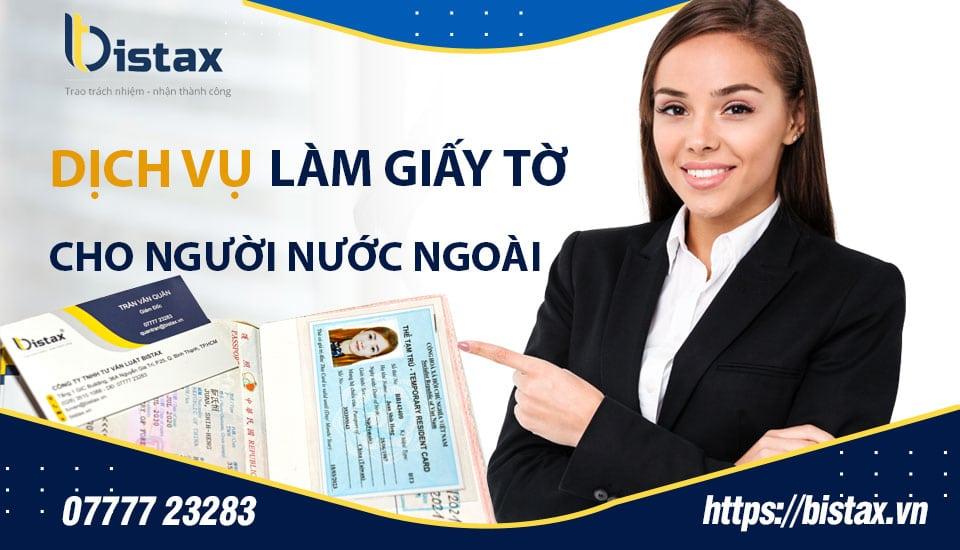 Dịch vụ làm giấy tờ cho người nước ngoài uy tín tại TPHCM
