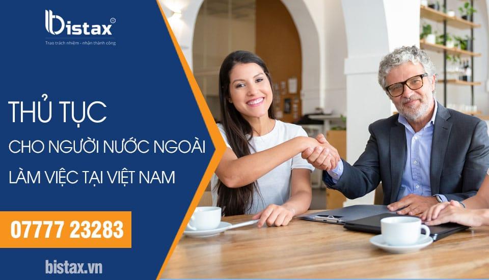 Thủ tục cho người nước ngoài làm việc tại Việt Nam