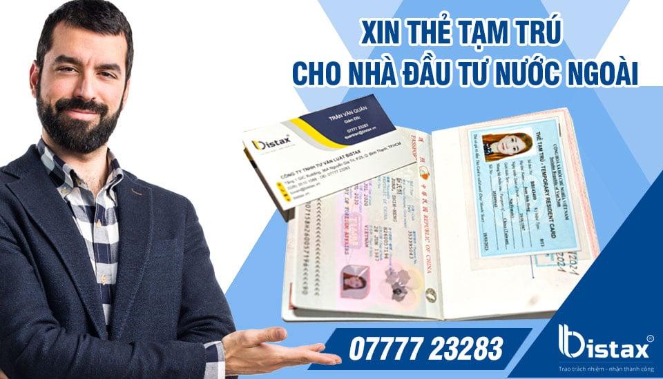 Xin thẻ tạm trú cho nhà đầu tư nướ ngoài