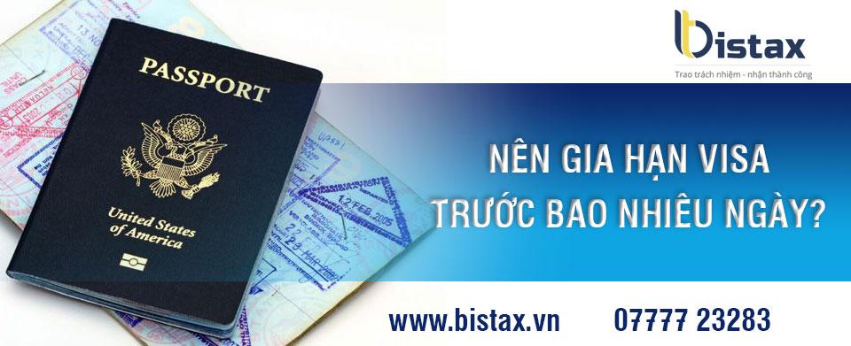 Gia hạn visa trước bao nhiêu ngày