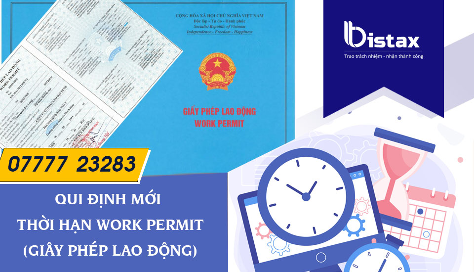 Thời hạn work permit (giấy phép lao động)