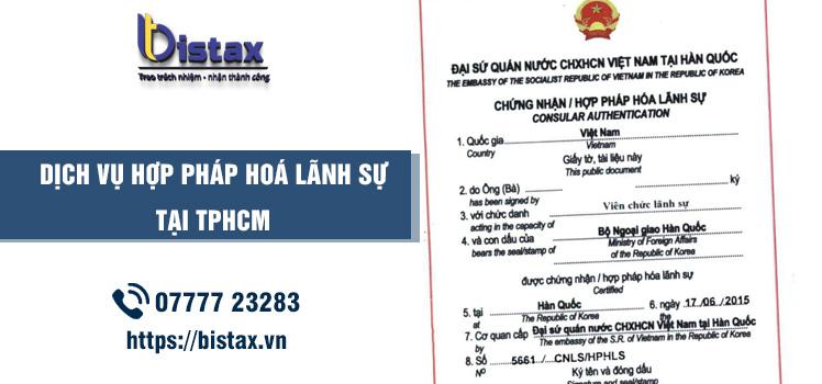 Dịch vụ hợp pháp hoá lãnh sự tại TPHCM