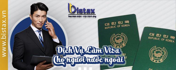 Dịch vụ làm visa cho người nước ngoài tại Việt Nam