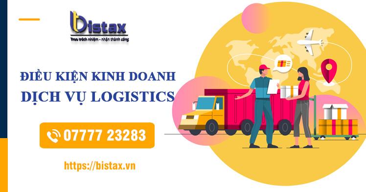 Điều kiện thành lập công ty kinh doanh dịch vụ logistics