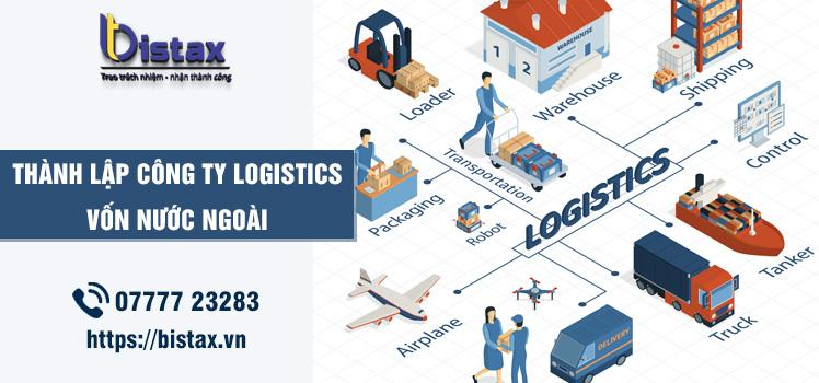 Điều kiện nhà đầu tư nước ngoài thành lập công ty logistics