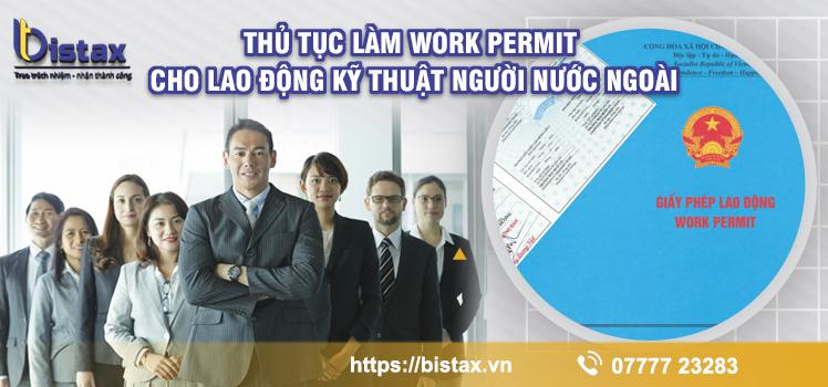 Thủ Tục Làm Work Permit Cho Lao động kỹ thuật Người Nước Ngoài