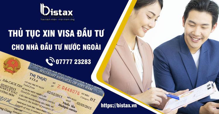 Thủ tục xin visa đầu tư cho nhà đầu tư nước ngoài