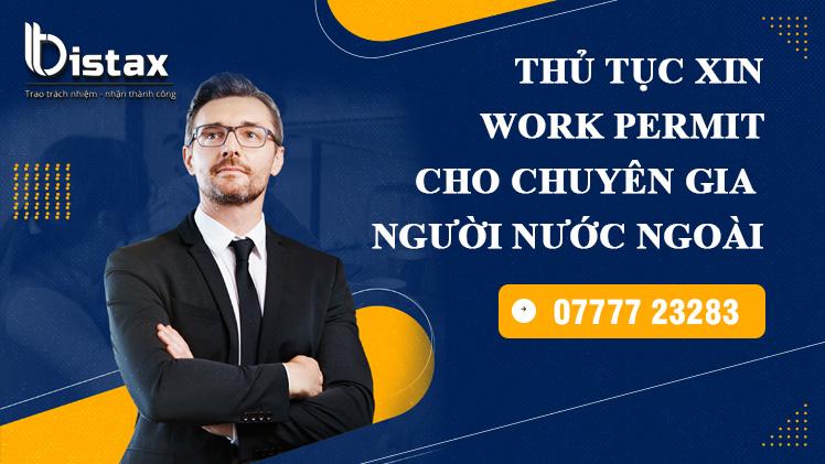 Thủ tục xin work permit cho chuyên gia nước ngoài