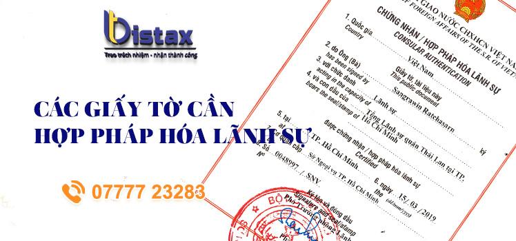 Các giấy tờ cần hợp pháp hóa lãnh sự